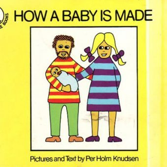 Mommy, how are Babies made?