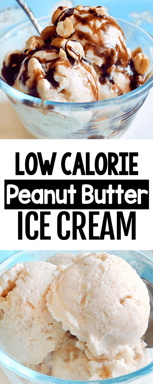 Secretly Healthy Low Calorie Creamy Peanut Butter Ice Cream