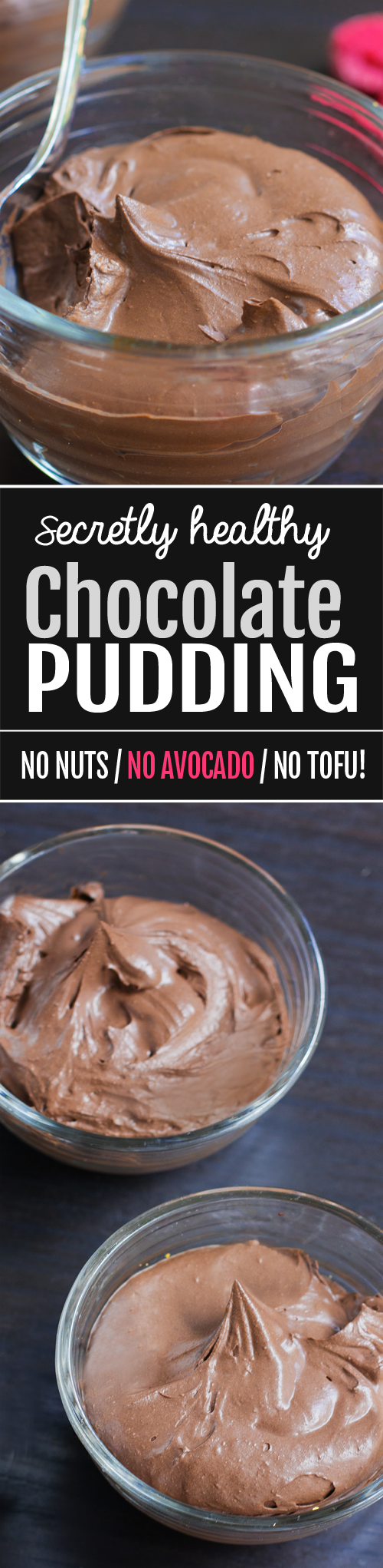 Healthy Chocolate Pudding, with NO tofu, no avocado, and the recipe is vegan too