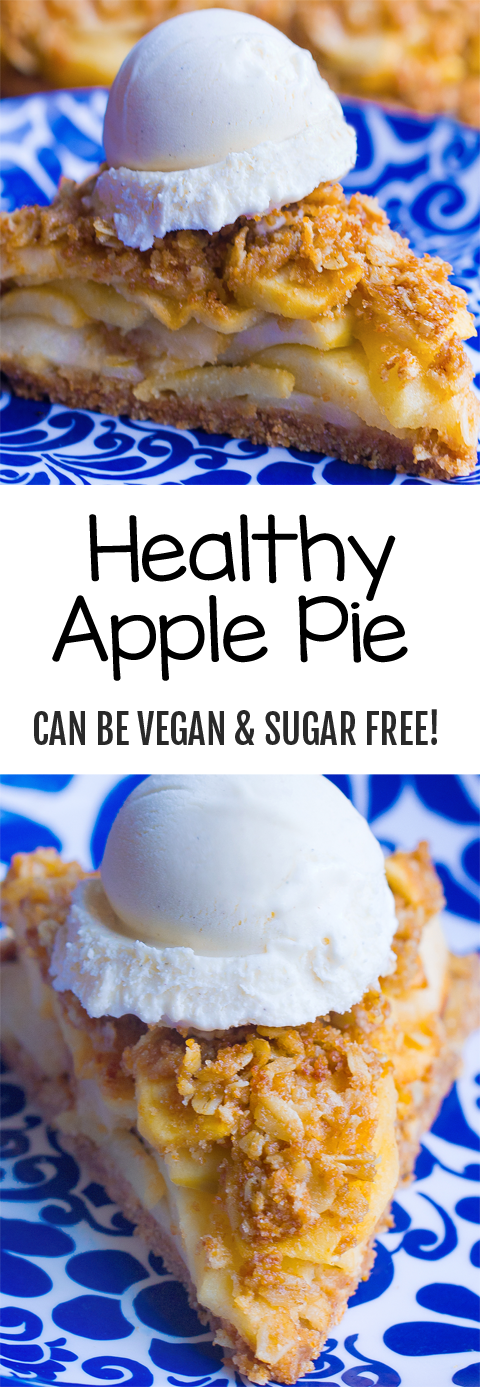Healthy Apple Pie (Can Be Vegan & Sugar Free)