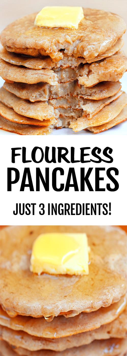 Secretly Healthy Three Ingredient Flourless Pancakes