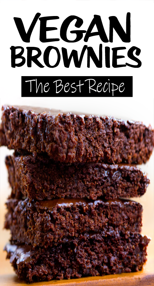 The BEST Fudgy Chocolate Moist Delicious Vegan Brownies!