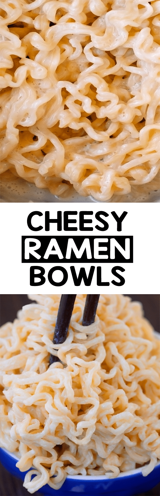 Cheesy Ramen Noodle Bowls