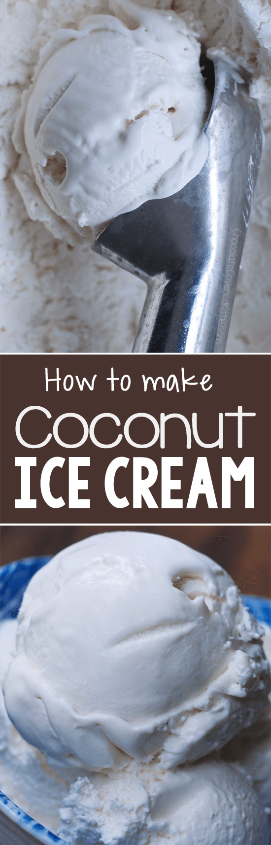 Creamy & dairy-free coconut ice cream you can make at home, no ice cream maker required!