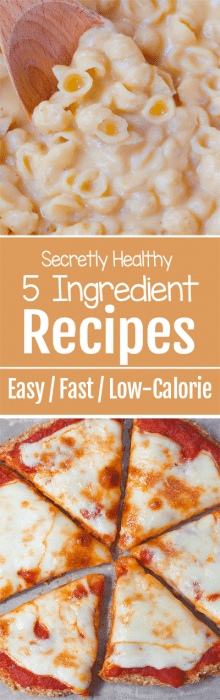 So many easy & healthy recipes, with just 5 ingredients each!
