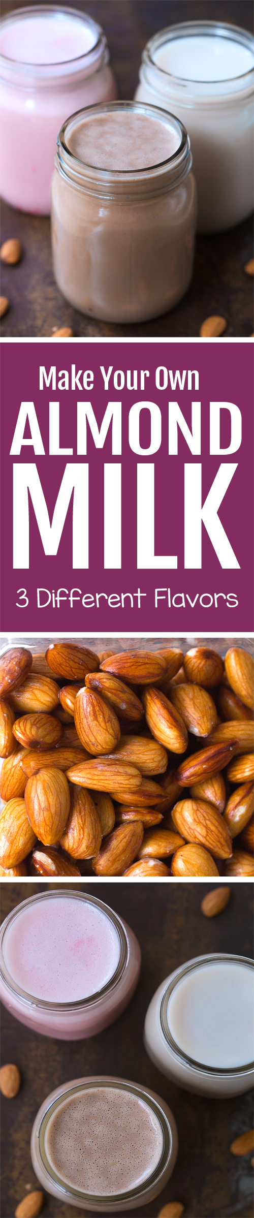 How to make your own almond milk, in chocolate, strawberry, and vanilla!