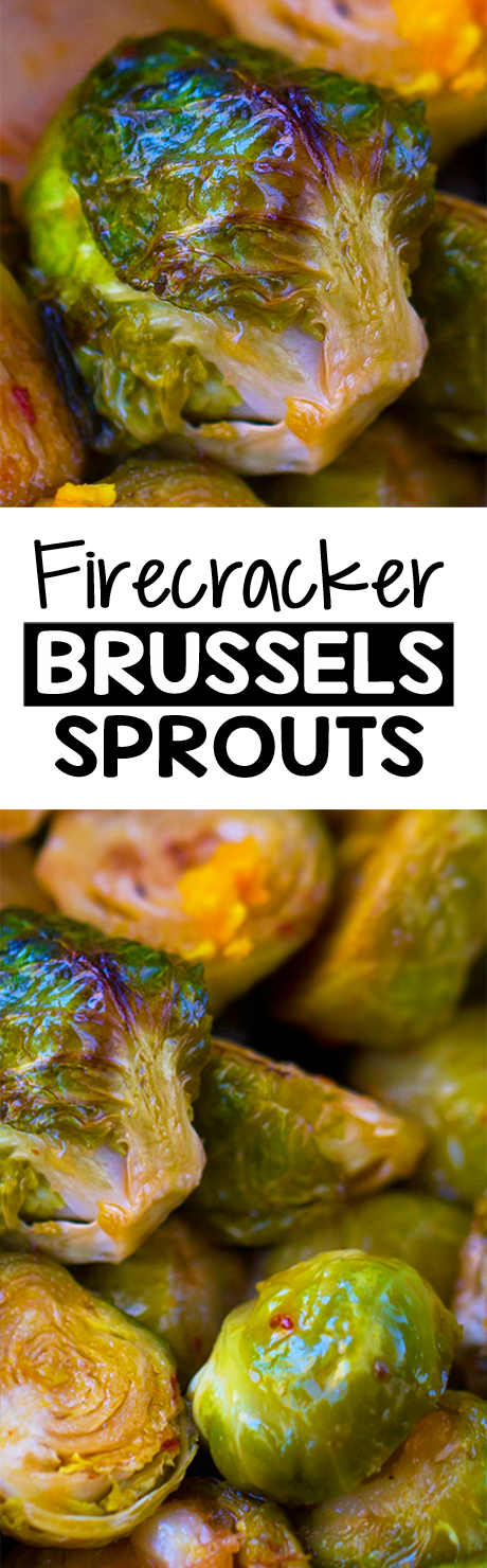 Sweet & Spicy Firecracker Brussels Sprouts Recipe
