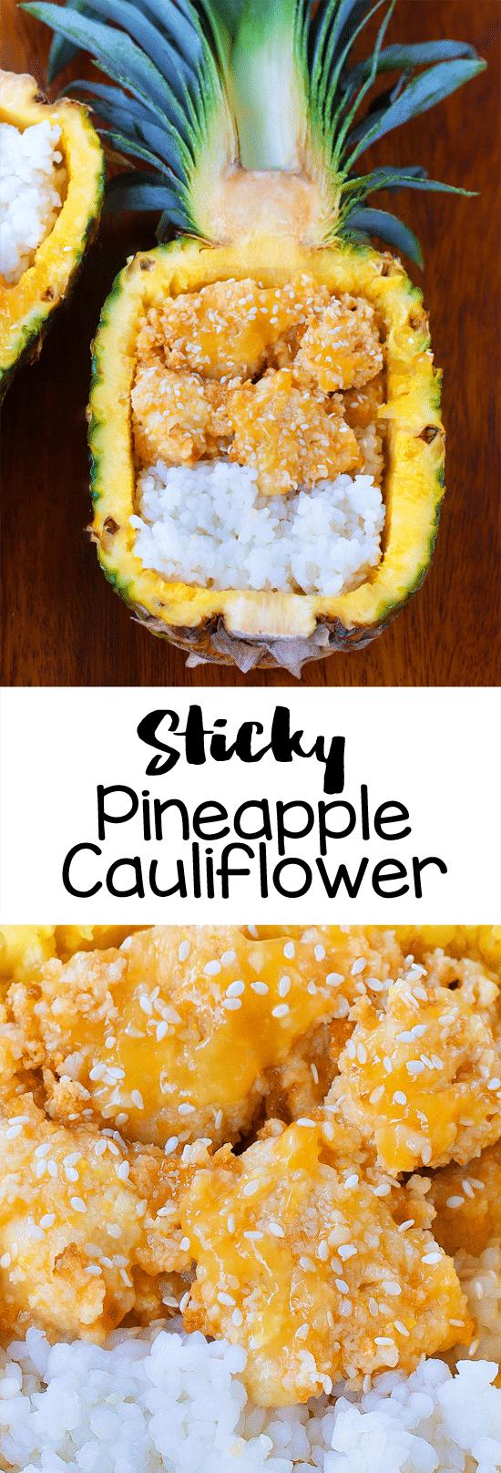 Secretly Healthy Sticky Pineapple Cauliflower Recipe (Vegan, Easy)