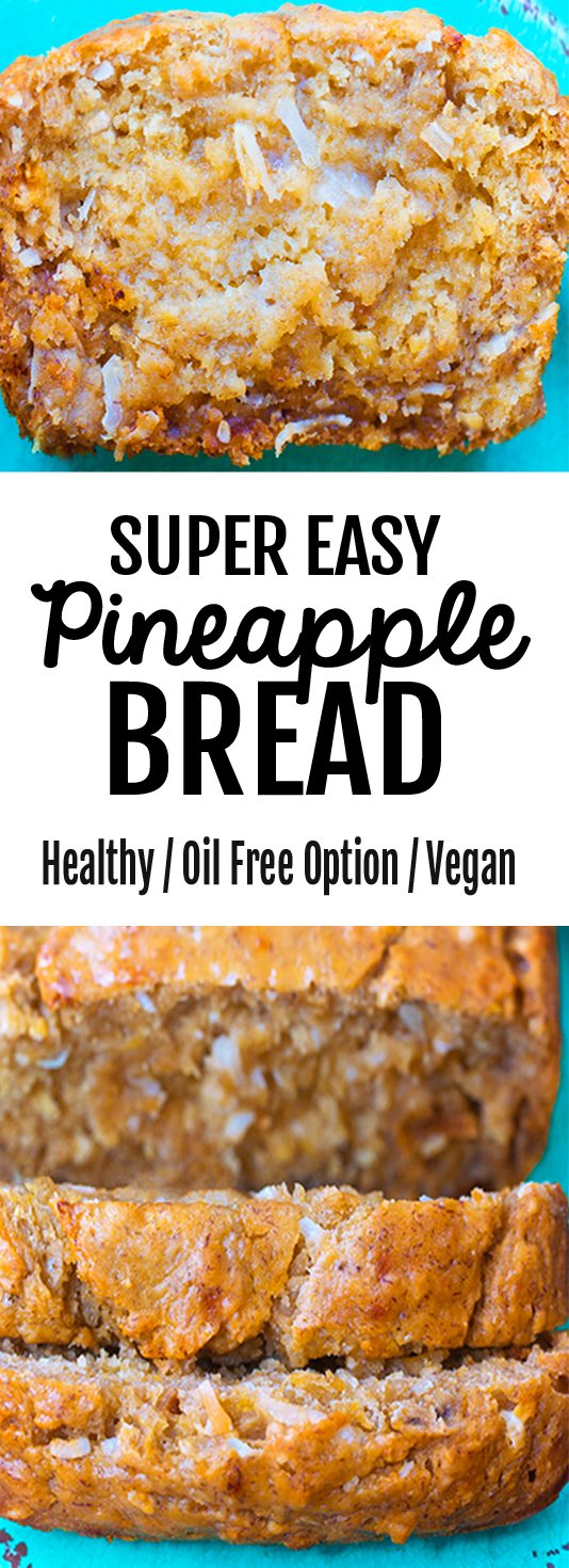 EASY Healthy Pineapple Bread Recipe