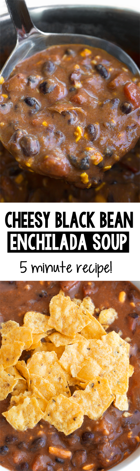 Cheesy Black Bean Enchilada Soup (5 Minute Recipe)