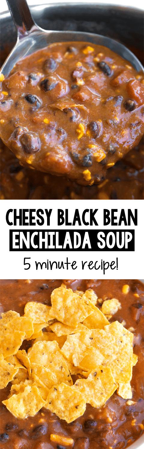 Creamy Enchilada Black Bean Soup (5 Minute Recipe)