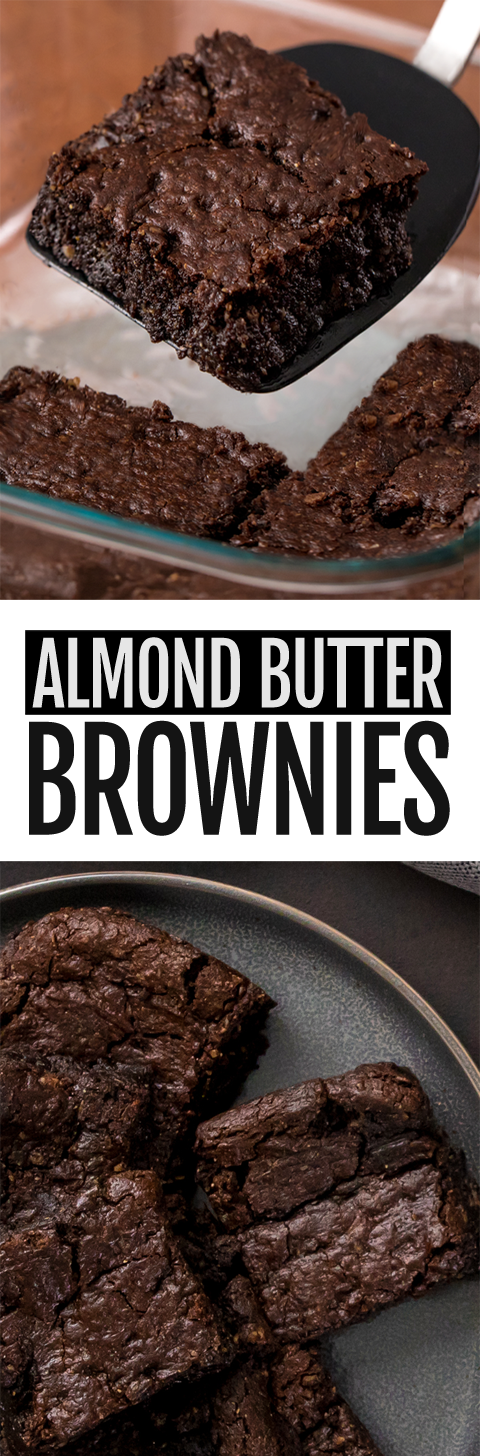 Super Fudgy Almond Butter Brownies, just 6 ingredients and totally vegan