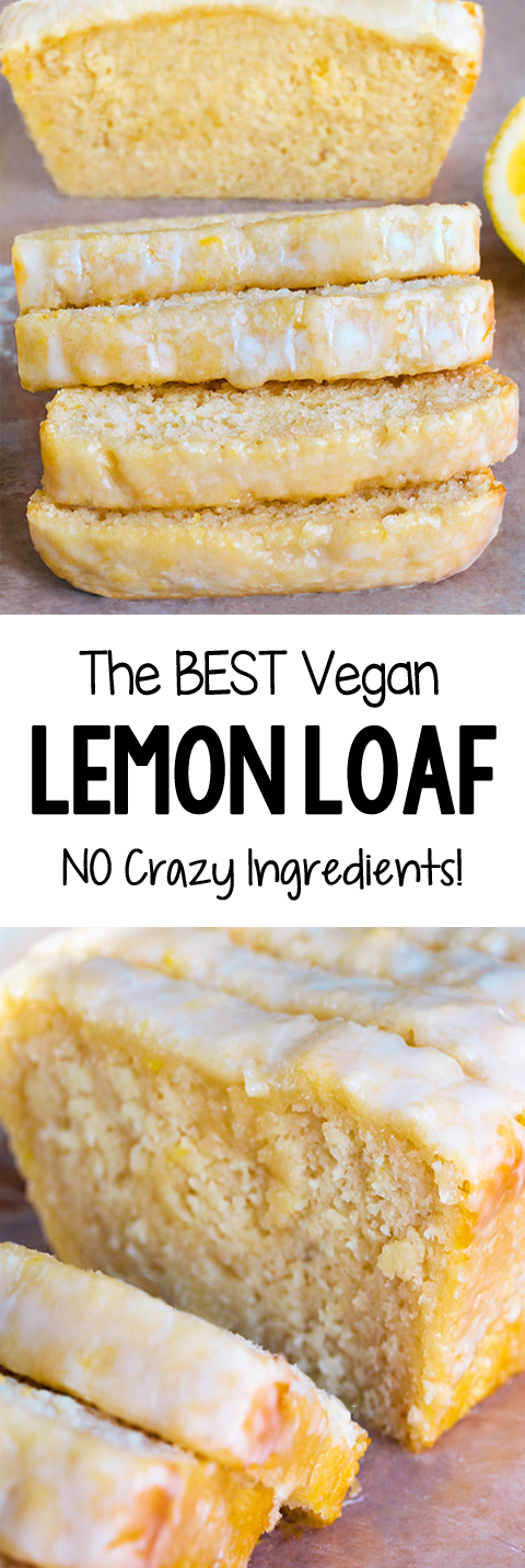 The Best Vegan Lemon Loaf