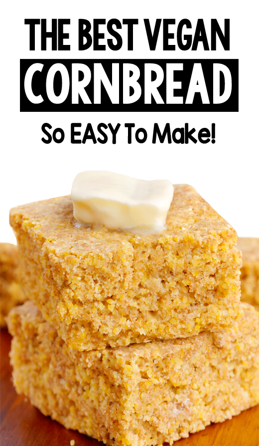 How To Make The Best Vegan Cornbread Recipe