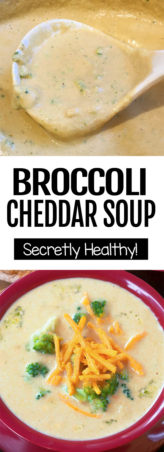 Secretly Healthy Creamy Broccoli Cheddar Soup Recipe