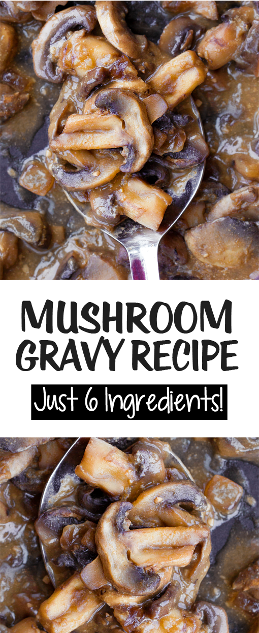The Best Mushroom Gravy Recipe With Only 6 Ingredients