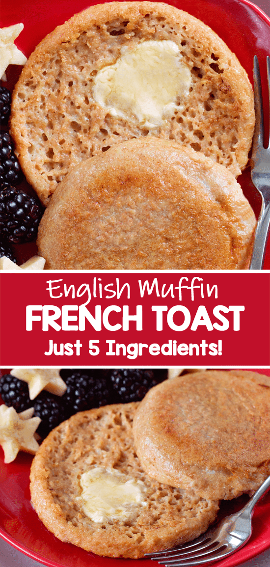Easy Healthy 5 Ingredient English Muffin French Toast Recipe
